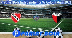 Prediksi Bola Independiente Vs Colon 1 Juni 2021