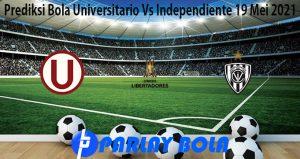 Prediksi Bola Universitario Vs Independiente 19 Mei 2021