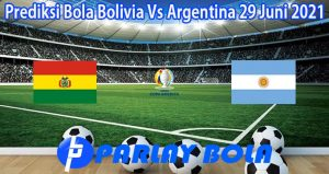 Prediksi Bola Bolivia Vs Argentina 29 Juni 2021