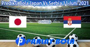 Prediksi Bola Japan Vs Serbia 11 Juni 2021