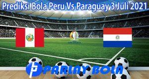 Prediksi Bola Peru Vs Paraguay 3 Juli 2021