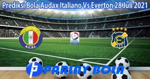 Prediksi Bola Audax Italiano Vs Everton 28 Juli 2021