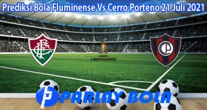Prediksi Bola Fluminense Vs Cerro Porteno 21 Juli 2021
