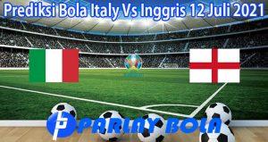 Prediksi Bola Italy Vs Inggris 12 Juli 2021