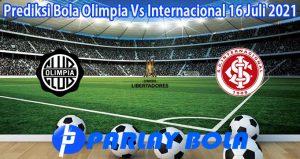Prediksi Bola Olimpia Vs Internacional 16 Juli 2021