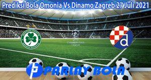 Prediksi Bola Omonia Vs Dinamo Zagreb 27 Juli 2021