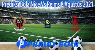 Prediksi Bola Nice Vs Reims 8 Agustus 2021
