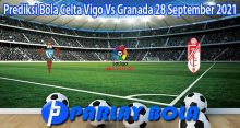 Prediksi Bola Celta Vigo Vs Granada 28 September 2021