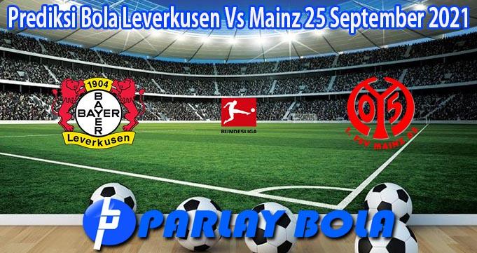 Prediksi Bola Leverkusen Vs Mainz 25 September 2021