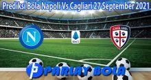 Prediksi Bola Napoli Vs Cagliari 27 September 2021