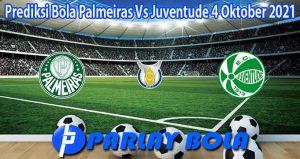 Prediksi Bola Palmeiras Vs Juventude 4 Oktober 2021